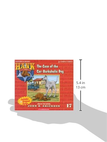 The Case of the Car-barkaholic Dog (Hank the Cowdog)