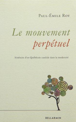 MOUVEMENT PERPÉTUEL (LE)