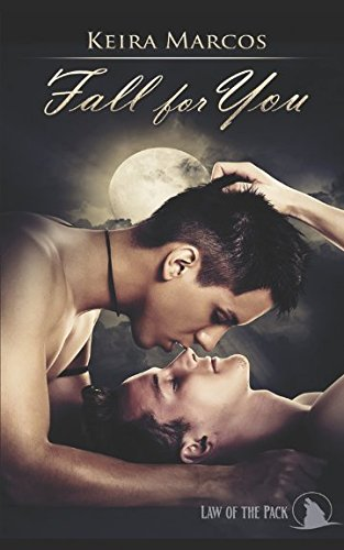 Fall for You (Law of the Pack)