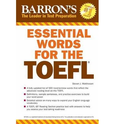 [(Essential Words for the TOEFL)] [Author: Steven J. Matthiesen] published on (April, 2014)