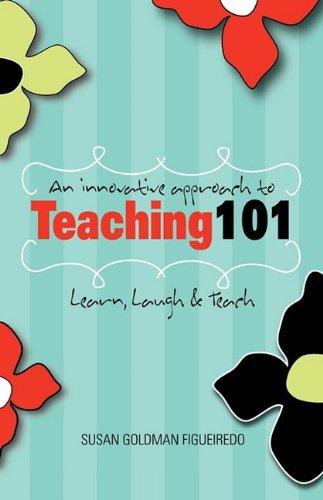 An Innovative Approach to Teaching 101