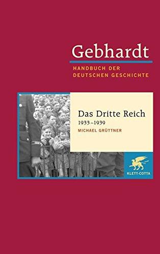 gebhardt-handbuch-der-deutschen-geschichte-band-19-das-dritte-reich-1933-1939