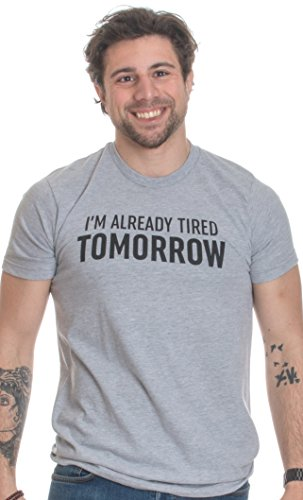 Already Tomorrow Sarcastic Sarcasm T shirt product image