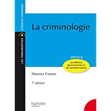 La criminologie (Les Fondamentaux) (French Edition)