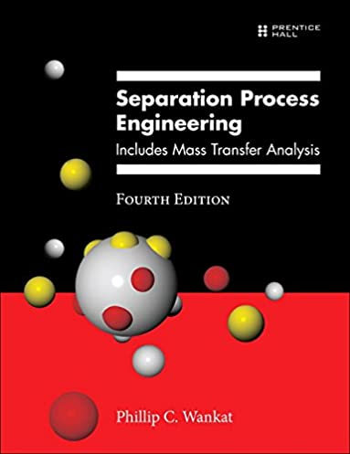 amazon com separation process engineering includes mass transfer rh amazon com separation process engineering 2nd edition solutions manual wankat pdf Separation Process Engineering 3rd Edition