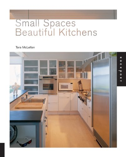 Small Spaces, Beautiful Kitchens