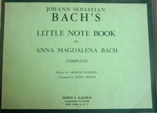 Anna Bach Magdalena Book (Johann Sebastian Bach's Little Note Book for Anna Magdalena Bach)