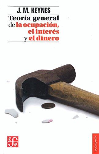 Libro : Teoria General De La Ocupacion, El Interes Y El D...