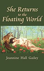 She Returns to the Floating World: (Second Edition)