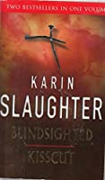 Blindsighted and Kisscut 009952189X Book Cover