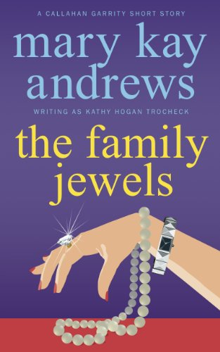 The Family Jewels (A Callahan Garrity Short Story) (Callahan Garrity Mysteries)