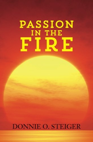 Free download passion in the fire download full ebook by donnie free download passion in the fire download full ebook by donnie o steiger free book 783egwyqe7gw3y fandeluxe Gallery