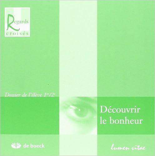 Lire Découvrir le Bonheur 1/2 pdf, epub