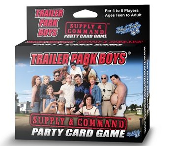 Trailer Park Boys Supply and Command by Trailer Park Boys