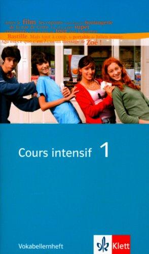 Cours intensif Neu 1. Vokabellernheft: Französisch als 3. Fremdsprache mit Beginn in Klasse 8. Alle Bundesländer