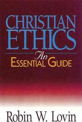 Christian Ethics : Essential Guide(Paperback) - 2000 Edition pdf