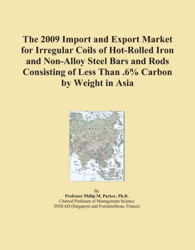 The 2009 Import and Export Market for Irregular Coils of Hot-Rolled Iron and Non-Alloy Steel Bars and Rods Consisting of Less...