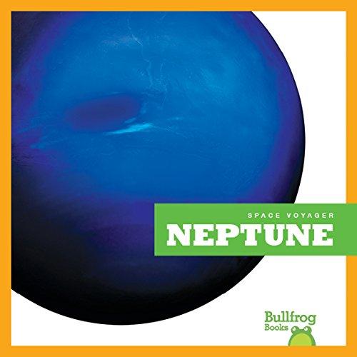Read Online Neptune (Bullfrog Books: Space Voyager) ebook