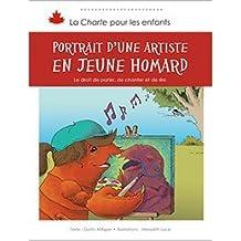 Portrait d'une artiste en jeune homard: Le droit de parler, de chanter et de rire