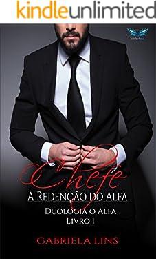 O Chefe: A redenção do Alfa Livro 1
