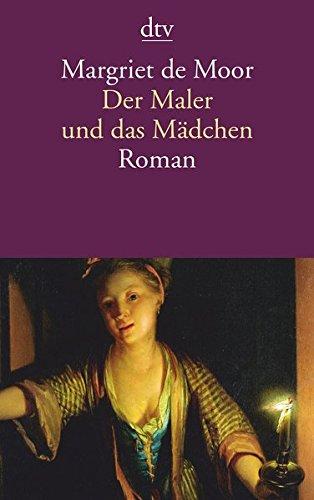 Der Maler und das Mädchen: Roman