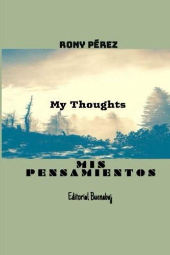 Mis Pensamientos: Mis Pensamientos (Spanish Edition)