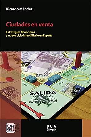 Ciudades en venta: Estrategias financieras y nuevo ciclo ...