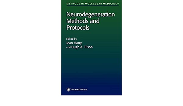 Neurodegeneration: Methods and Protocols