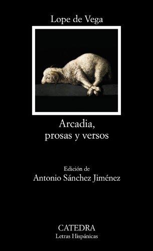 Descargar Libro Arcadia, Prosas Y Versos De Lope Lope De Vega
