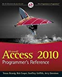 img - for Teresa Hennig: Microsoft Access 2010 Programmer's Reference (Paperback); 2010 Edition book / textbook / text book