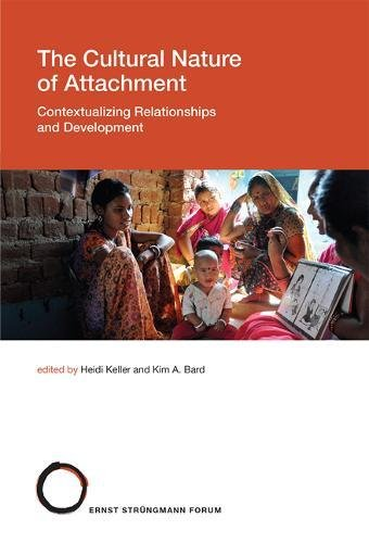 Book cover from The Cultural Nature of Attachment: Contextualizing Relationships and Development (Strüngmann Forum Reports) by Chippy Irvine