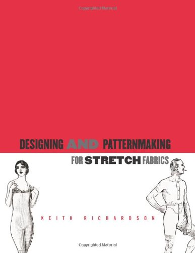 [Designing and Patternmaking for Stretch Fabrics] (Mens Costume Patterns Uk)