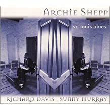 St Louis Blues by Archie Shepp (2001-03-27)