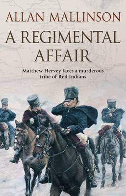 [(A Regimental Affair: (Matthew Hervey Book 3))] [ By (author) Allan Mallinson ] [May, 2008]