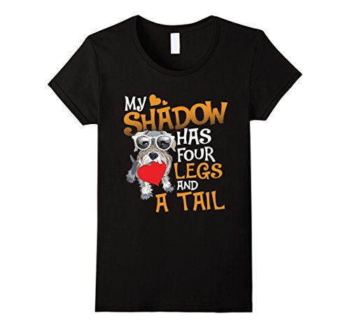 (Womens Mini Schnauzer Shirts My Shadow Has Four Legs And A Tail Large)