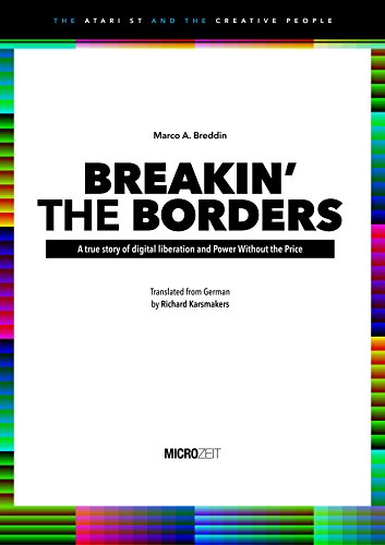 BREAKIN THE BORDERS: A true story of digital liberation and Power Without the Price