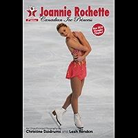 Joannie Rochette: Canadian Ice Princess (Skate Stars Book 1)
