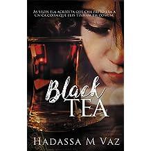 Black Tea: #24por24