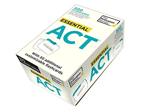 Essential ACT (flashcards): 500 Flashcards with Need-To-Know Topics, Terms, and Examples for All Five ACT Test Areas (College Test Preparation)