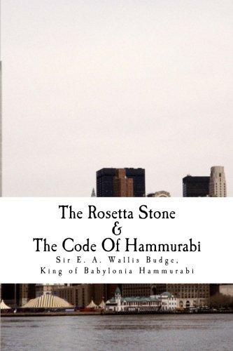 The Rosetta Stone & The Code Of Hammurabi