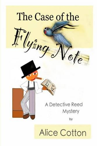 Download The Case of the Flying Note: A Detective Mystery (Detective Reed Mysteries) PDF