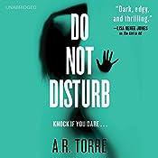 Do Not Disturb | A. R. Torre