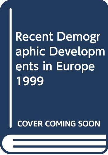 Recent Demographic Developments In Europe 1999