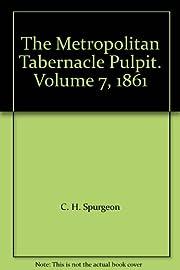 The Metropolitan Tabernacle Pulpit. Volume…