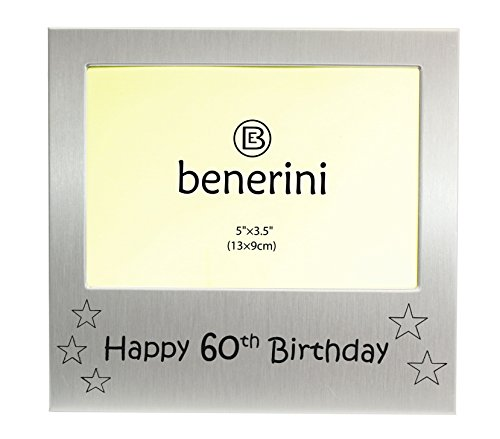 benerini Happy 60th Birthday - Photo Frame Gift - Photo Size 5 x 3.5 Inches (13 x 9 cm) - Brushed Aluminum Satin Silver Color.