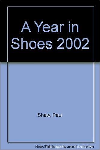 A Year In Shoes 2002 Calendar Amazoncouk Paul Shaw Pamela Kogen 9781584790778 Books