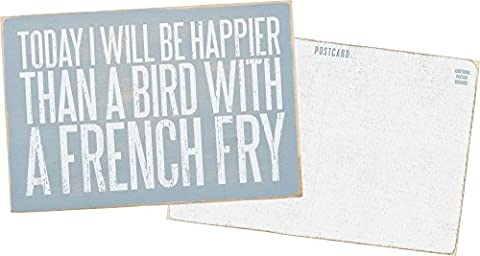 Today I Will Be Happier Than A Bird With A French Fry - Mailable Wooden Greeting Post Card 6-in (Bird Post)