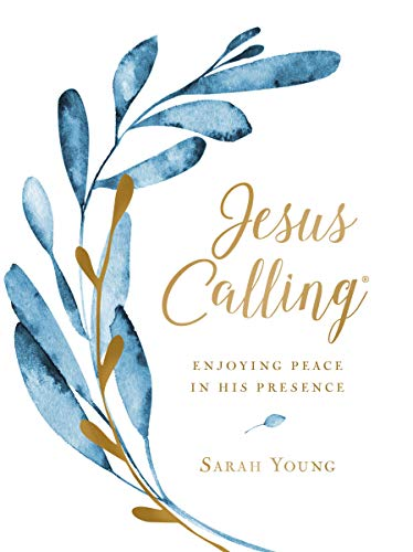 Pdf Bibles Jesus Calling (Large Text Cloth Botanical Cover): Enjoying Peace in His Presence