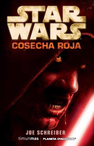 Descargar Libro Star Wars: Cosecha Roja Joe Schreiber