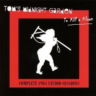To Kill A Klown by Tom's Midnight Garden